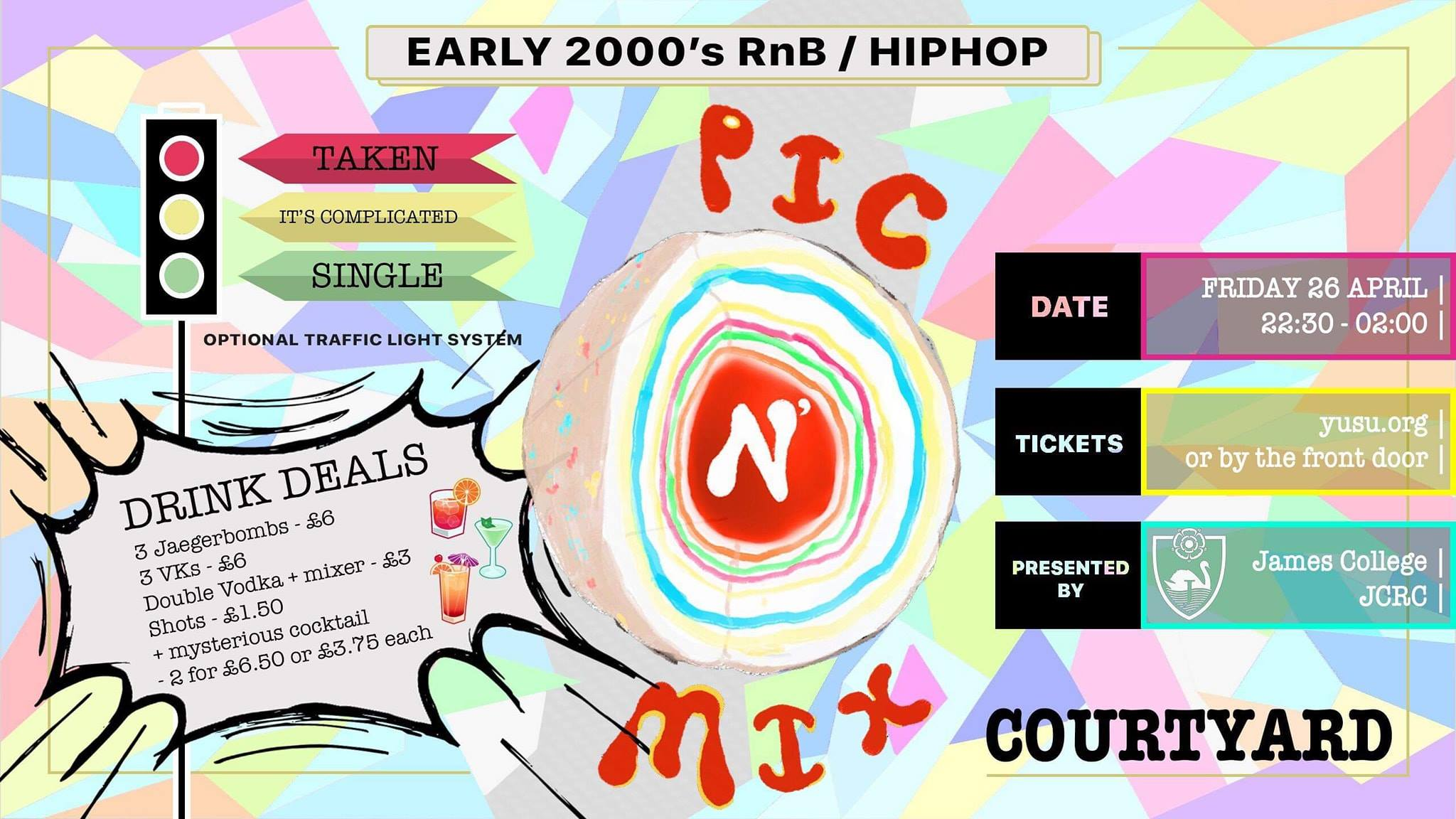 PIC N MIX - Early 2000s R'n'B / Hip Hop Club Night