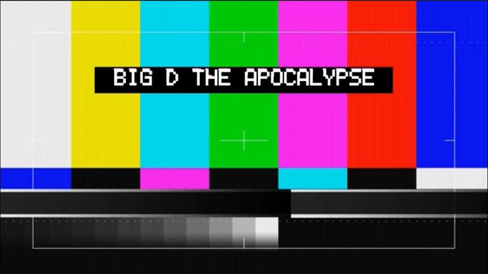 Big D - The Apocalypse