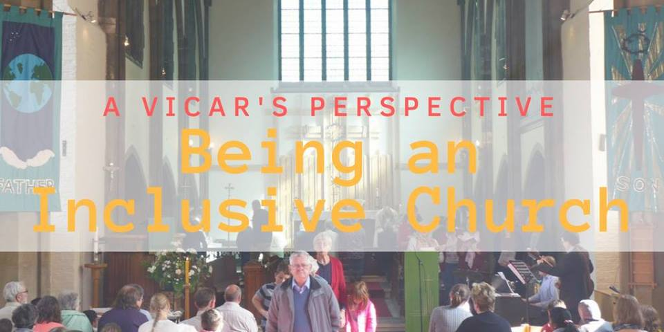 Being an Inclusive Church: A Vicar's Perspective
