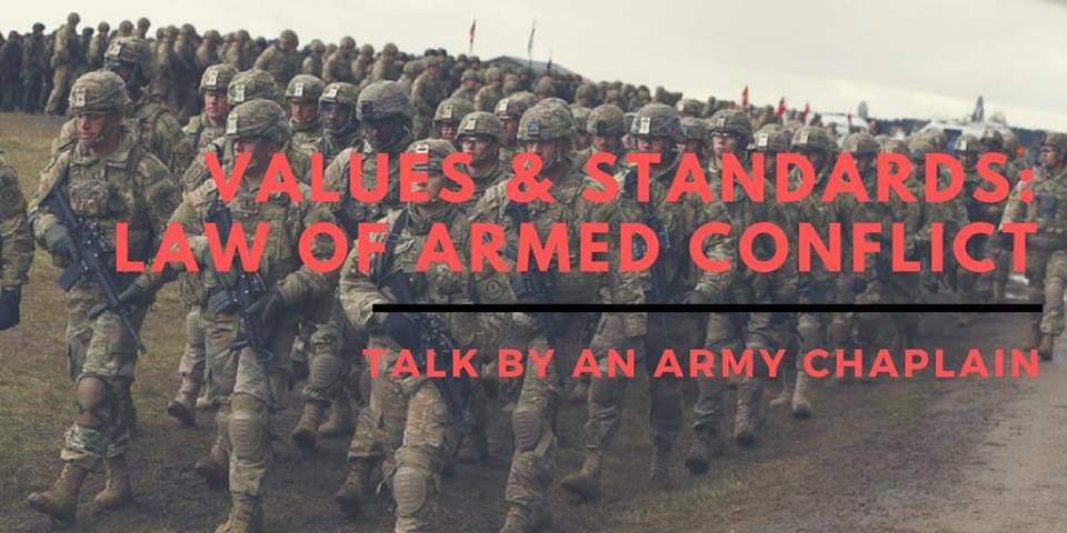 Values & Standards: Law of Armed Conflict