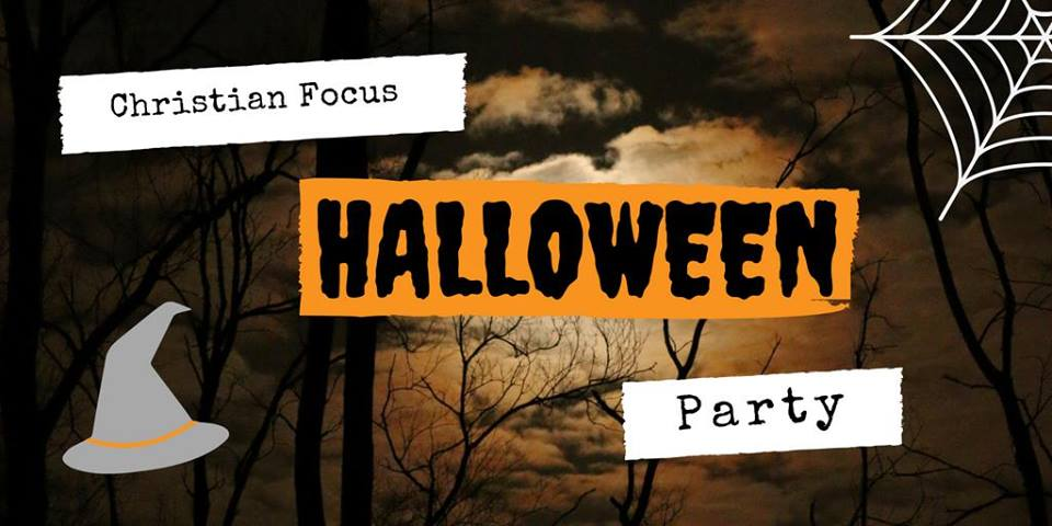 Christian Focus Halloween Party