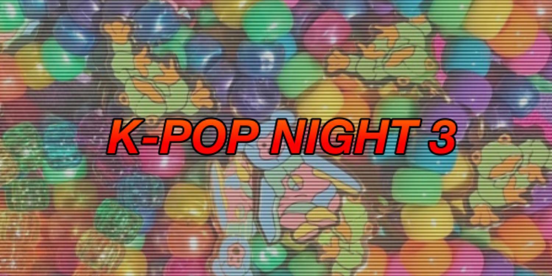 Kpop Night 3
