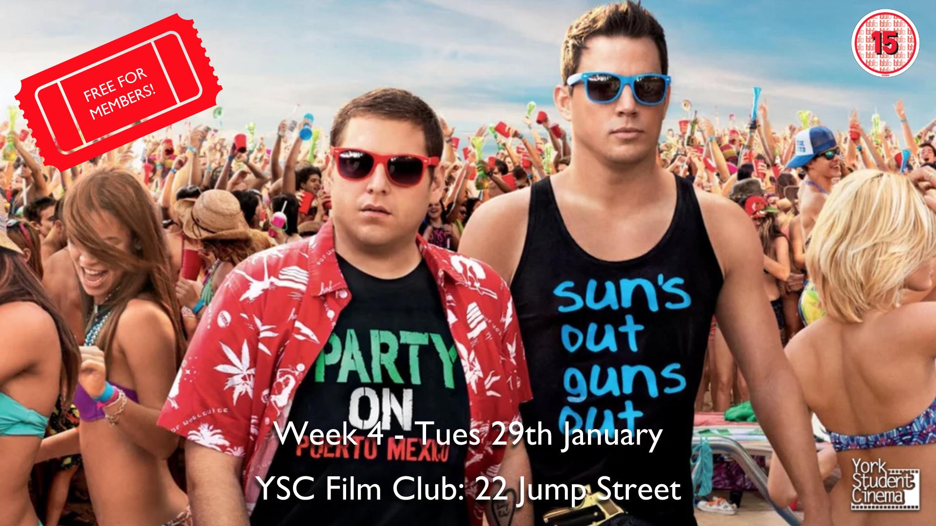 YSC Film Club: 22 Jump Street