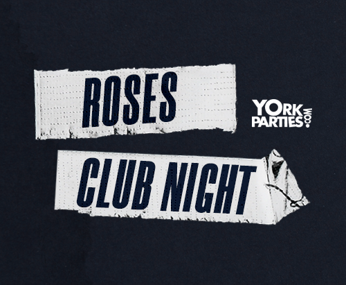 Roses Clubnight