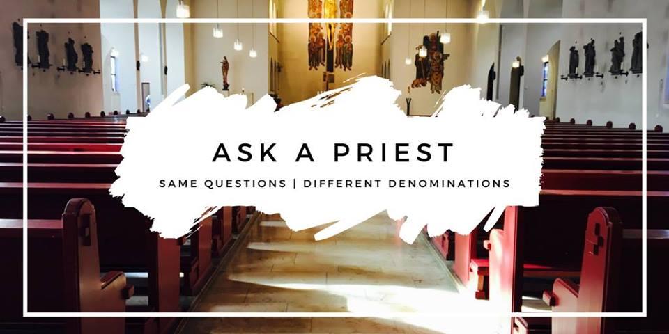 Ask a Preist Panel