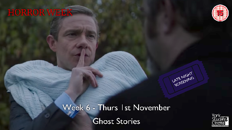 YSC Horror Week - Late Night Screening of Ghost Stories