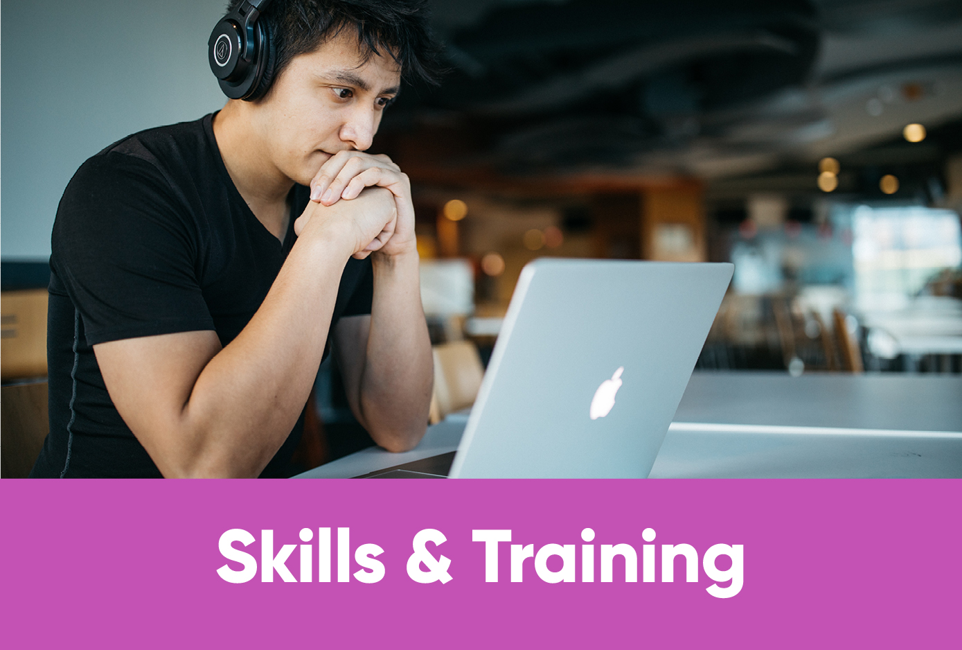 Skills and Training